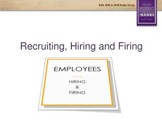 Recruiting, Hiring and Firing