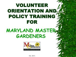 VOLUNTEER ORIENTATION AND  POLICY TRAINING FOR