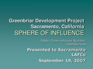Greenbriar Development Project Sacramento, California SPHERE OF INFLUENCE
