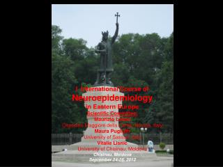 I  International Course of  Neuroepidemiology in Eastern Europe Scientific Committee: