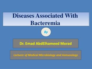Diseases Associated With Bacteremia
