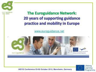 The Euroguidance Network: 20 years of supporting guidance practice and mobility in Europe