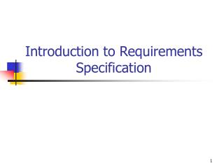 Introduction to Requirements Specification
