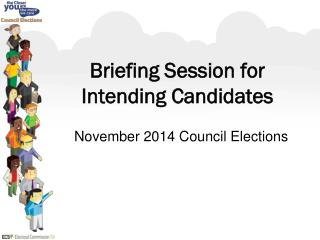 Briefing Session for Intending Candidates