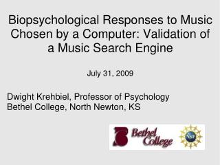 Dwight Krehbiel, Professor of Psychology Bethel College, North Newton, KS