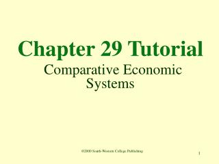 Chapter 29 Tutorial Comparative Economic Systems