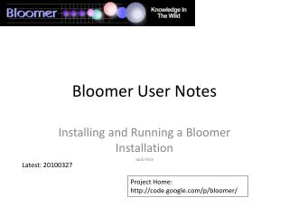 Bloomer User Notes