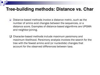 Tree-building methods: Distance vs. Char
