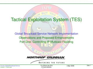 Global Broadcast Service Network Implementation Observations and Proposed Enhancements