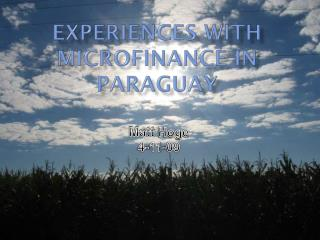 Experiences with microfinance in  paraguay