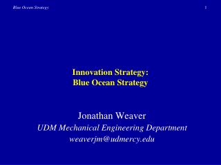 Innovation Strategy: Blue Ocean Strategy