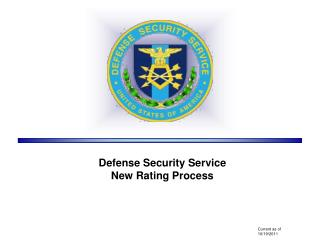 Defense Security Service  New Rating Process