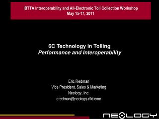 IBTTA Interoperability and All-Electronic Toll Collection Workshop May 15-17, 2011