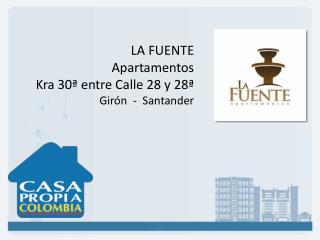 LA FUENTE Apartamentos Kra  30ª entre Calle 28 y 28ª  Girón  -  Santander