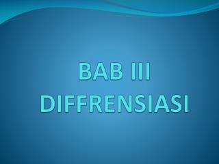 BAB III DIFFRENSIASI