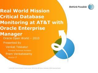 Real World Mission Critical Database Monitoring at AT&T with Oracle Enterprise  Manager