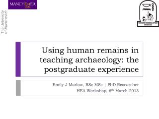 Using human remains in teaching archaeology: the postgraduate experience