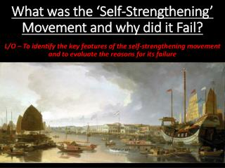 What was the 'Self-Strengthening' Movement and why did it Fail?