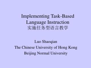 Implementing Task-Based Language Instruction 实施任务型语言教学