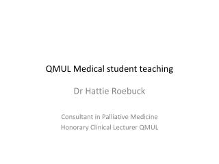 QMUL Medical student teaching