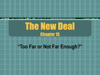 The New Deal Chapter 15