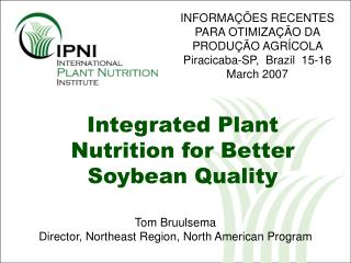 Integrated Plant Nutrition for Better Soybean Quality