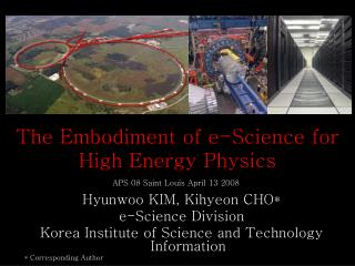 The Embodiment of e-Science for High Energy Physics