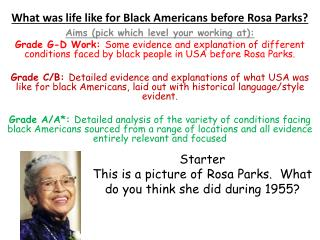 What was life like for Black Americans before Rosa Parks?