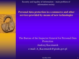 Personal data protection in e-commerce and other services provided by means of new technologies