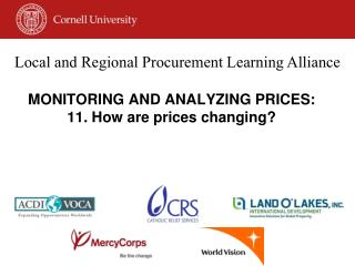 MONITORING AND ANALYZING PRICES:  11. How are prices changing?