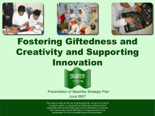 Fostering Giftedness and Creativity and Supporting Innovation