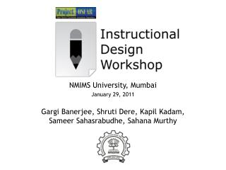 NMIMS University, Mumbai January 29, 2011