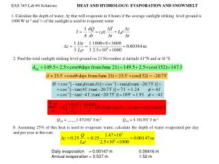 EAS 345 Lab #4 Solutions HEAT AND HYDROLOGY: EVAPORATION AND SNOWMELT