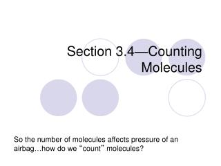 Section 3.4—Counting Molecules