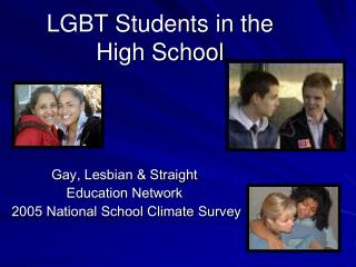 LGBT Students in the   High School