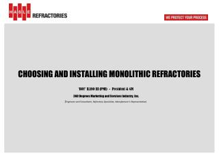 CHOOSING AND INSTALLING MONOLITHIC REFRACTORIES
