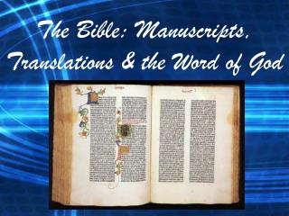 The Bible: Manuscripts, Translations & the Word of God