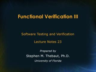 Functional Verification III