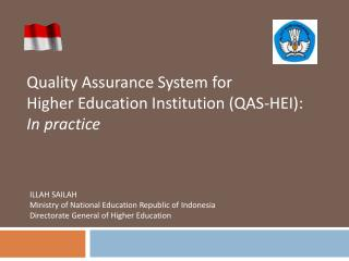 Quality Assurance System for Higher Education Institution (QAS-HEI): In practice