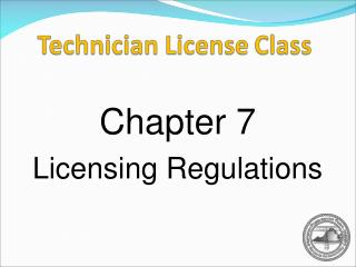 Chapter 7 Licensing Regulations