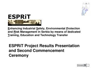ESPRiT Project Results Presentation and Second Commencement Ceremony