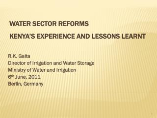 WATER SECTOR REFORMS  KENYA'S EXPERIENCE AND LESSONS LEARNT