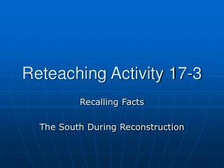 Reteaching Activity 17-3