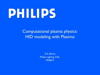 Computational plasma physics: HID modeling with Plasimo