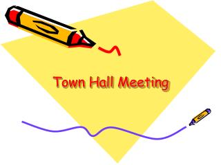 Town Hall Meeting