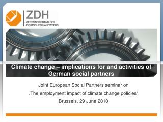 Climate change – implications for and activities of     German social partners