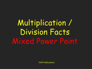 Multiplication / Division Facts Mixed Power Point