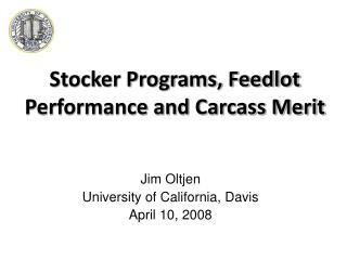 Stocker Programs, Feedlot Performance and Carcass Merit