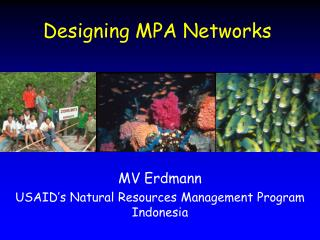 Designing MPA Networks