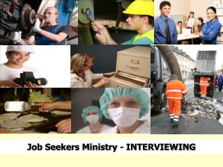 Job Seekers Ministry - INTERVIEWING
